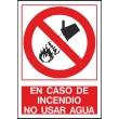 En caso de incendio no usar agua