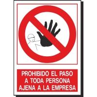 Prohibido el paso a toda persona ajena a la empresa